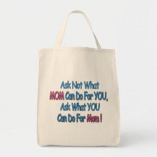 """Vraag niet Welke Mom Can Do For You"" Canvas tas"
