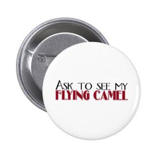 Vraag om Mijn Vliegende Kameel te zien Speld Buttons