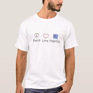 Vrede, Liefde, het Overhemd van Sleutelwoorden T Shirt