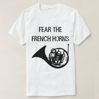 Vrees de Franse Hoornen T Shirt
