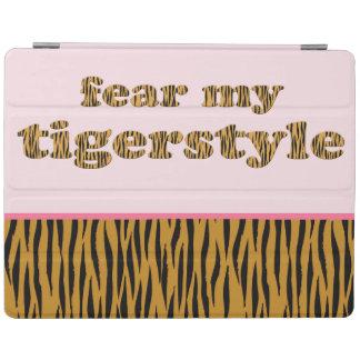 Vrees mijn Tigerstyle   Roze Citaat Tigerprint van iPad Cover