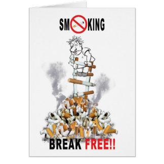 Vrije onderbreking - het Roken van het Einde Wenskaart