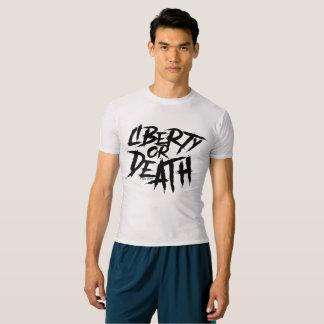 Vrijheid of Dood - denk de Prestaties van het T Shirts