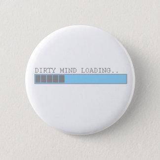 Vuile mening die grappige van manjongens en ronde button 5,7 cm