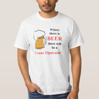 Waar er Bier - Kraanmachinist is T Shirt