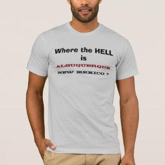 Waar is, ALBUQUERQUE, NEW MEXICO? T Shirt