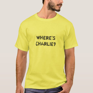 Waar is Charlie? T Shirt
