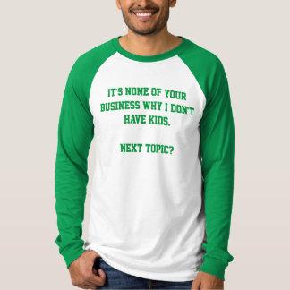 Waarom ik de geen Kinder T-shirt van het Mannen