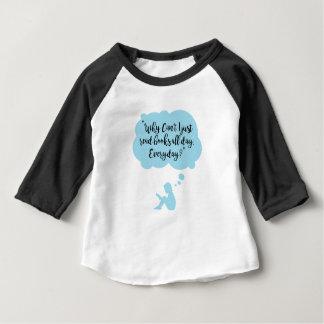 Waarom ik de hele dag elke dag Gelezen geen Boeken Baby T Shirts