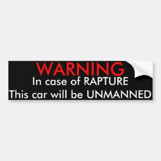 Waarschuwend, in het geval van Vervoering….De Stic Bumpersticker