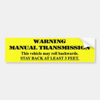 Waarschuwende HandTransmissie - verblijfs achter 3 Bumpersticker