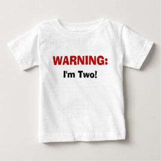 WAARSCHUWING: , ben ik Twee! Baby T Shirts
