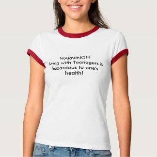 WAARSCHUWING!!! Het leven met Tieners is T-shirts
