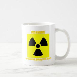 Waarschuwing! Naderbij komend Radioactief Voorwerp Koffiemok