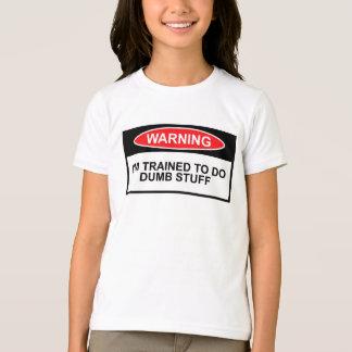 Waarschuwingssein, stom thema t shirt