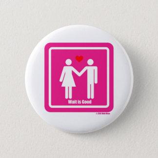 Wacht is de Goede Speciale Dag van Valentijn Ronde Button 5,7 Cm