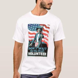 Wacht niet op het Ontwerp - Vrijwilliger (US02093) T Shirt