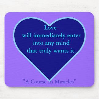 Wanneer de Liefde binnengaat Muismat