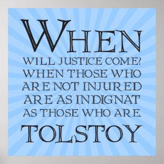 Wanneer de Rechtvaardigheid zal komen? Wanneer die Poster