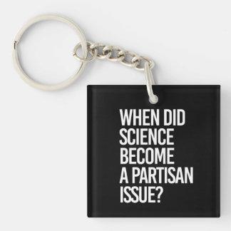 Wanneer de Wetenschap een Partijkwestie - - Pro-S 1-Zijde Vierkante Acryl Sleutelhanger
