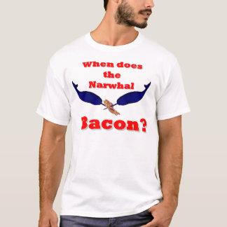 Wanneer het bacon van de Narwal? T Shirt