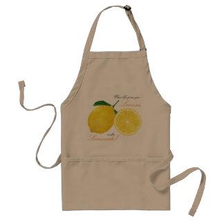 """""""Wanneer het leven u citroenen geeft, maak Standaard Schort"""