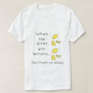 Wanneer het leven u citroenen… t shirt