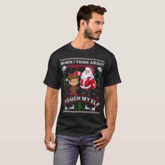 Wanneer ik over u denk raak ik Mijn Elf T Shirt