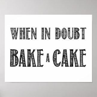 Wanneer in Twijfel, bak een Poster van de Cake in