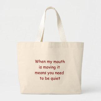 Wanneer mijn mond het Canvas tas van de Rechter
