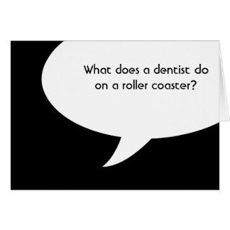 wat doet de tandarts op een achtbaan? notitiekaart