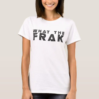 Wat Frak T Shirt
