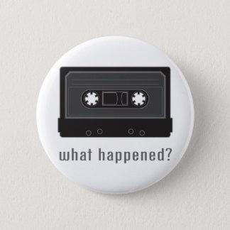 Wat gebeurde? ronde button 5,7 cm