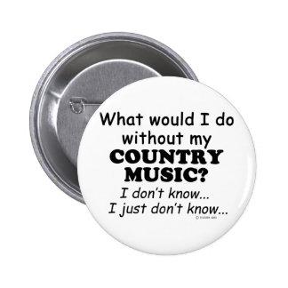 Wat ik, Country muziek Ronde Button 5,7 Cm
