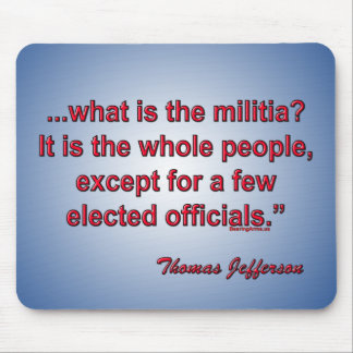 Wat is de militie? - Thomas Jefferson Muismatten