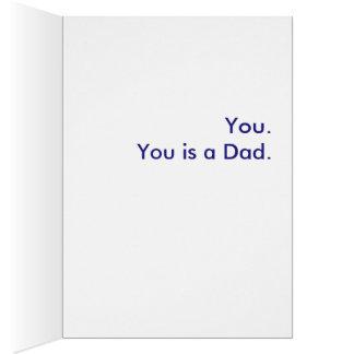 Wat is een Papa? U. U bent een Papa Wenskaart
