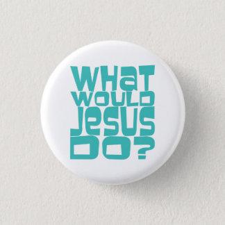 Wat Jesus de Blauwgroen Christelijke Speld van de Ronde Button 3,2 Cm