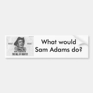 Wat SAM Adams zou doen Bumpersticker