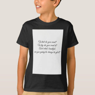 Wat wilt u? t shirt