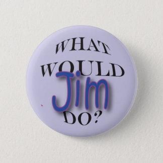 Wat zou Jim doen? Ronde Button 5,7 Cm