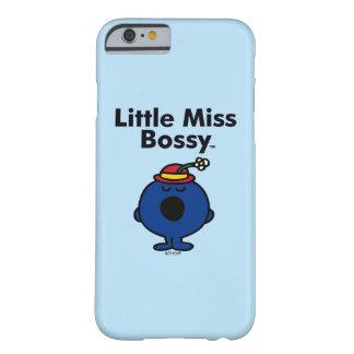Weinig Misser   Kleine Misser Bossy is zo Bazig Barely There iPhone 6 Hoesje
