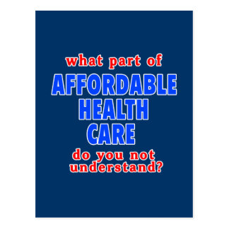 Welk Deel van Betaalbare Gezondheidszorg u niet Briefkaart