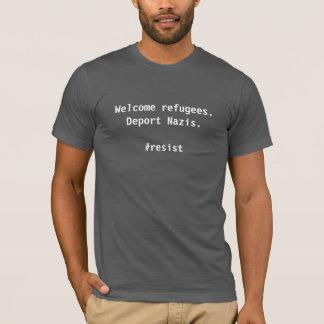 Welkom Vluchtelingen. Deporteer Nazis. T Shirt