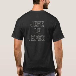 Werkgever van de werkgevers/Jefe DE Jefes T Shirt