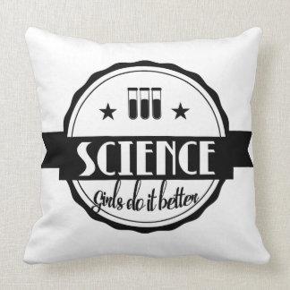Wetenschap. Girls Do It Better Kussen