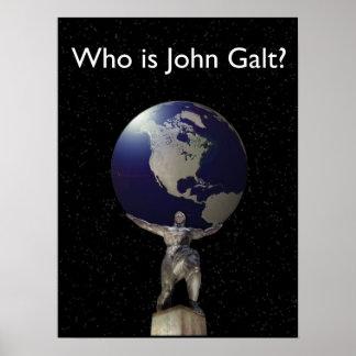 Who is John Galt? - Atlas met Wereldbol Poster
