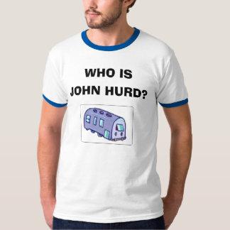 Who is John Hurd? T Shirt
