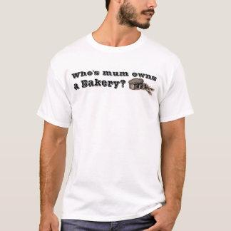 Who is mum bezit een bakkerij t shirt