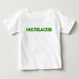Who van de Persoon van Multislacker krijgt Heel Baby T Shirts