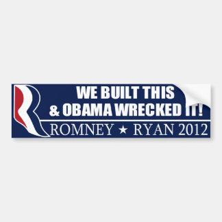 Wij bouwden Dit & sloopte Obama het! Bumpersticker